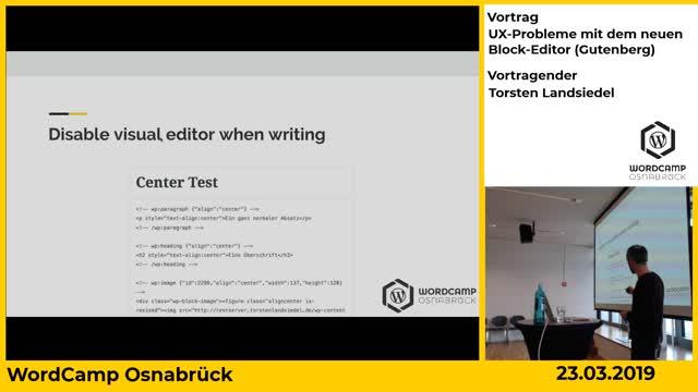 Torsten Landsiedel: UX-Probleme mit dem neuen Block-Editor (Gutenberg)