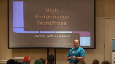 Mikel King: High Performance WordPress