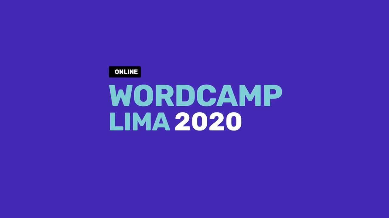WordCamp Lima 2020: Apertura