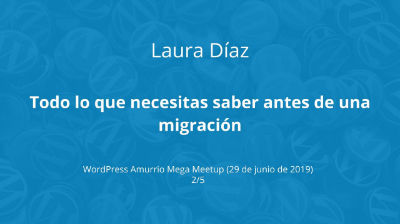 Laura Díaz: Lo que necesitas saber antes de hacer una migración
