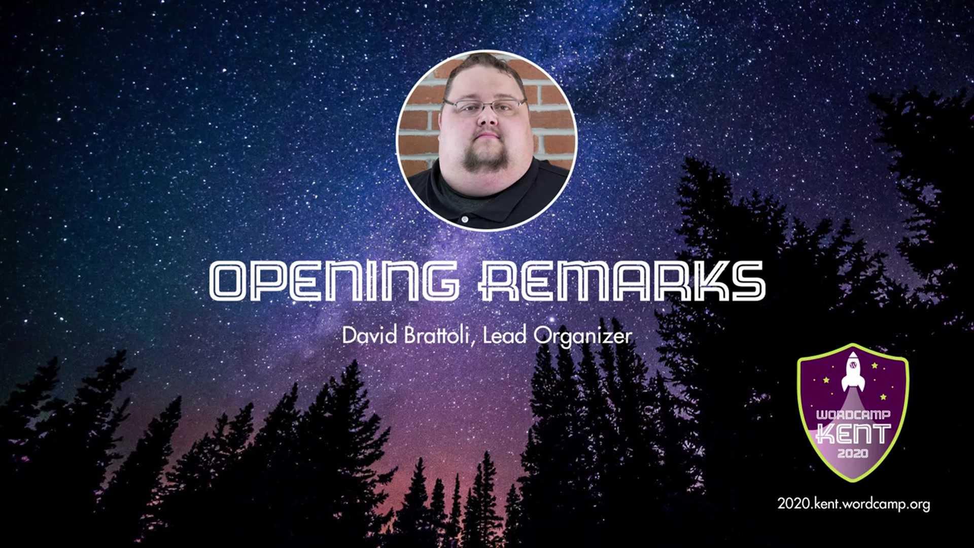 David Brattoli: WordCamp Kent 2020 Day One Opening Remarks