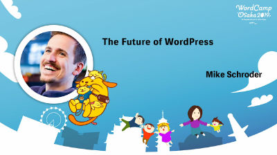 [日本語翻訳音声]Mike Schroder: The Future of WordPress