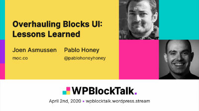 Joen Asmussen, Pablo Honey: Overhauling Blocks UI - Lessons Learned