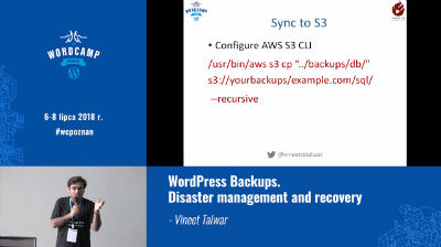 Vineet Talwar: WordPress Backups. Disaster management and recovery