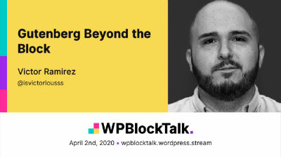 Victor Ramirez: Gutenberg Beyond the Block