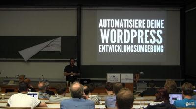 Markus Heurung: Automatisiere deine WordPress Entwicklungsumgebung