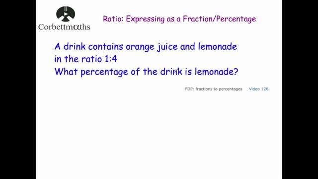 ratio to fraction | Corbettmaths