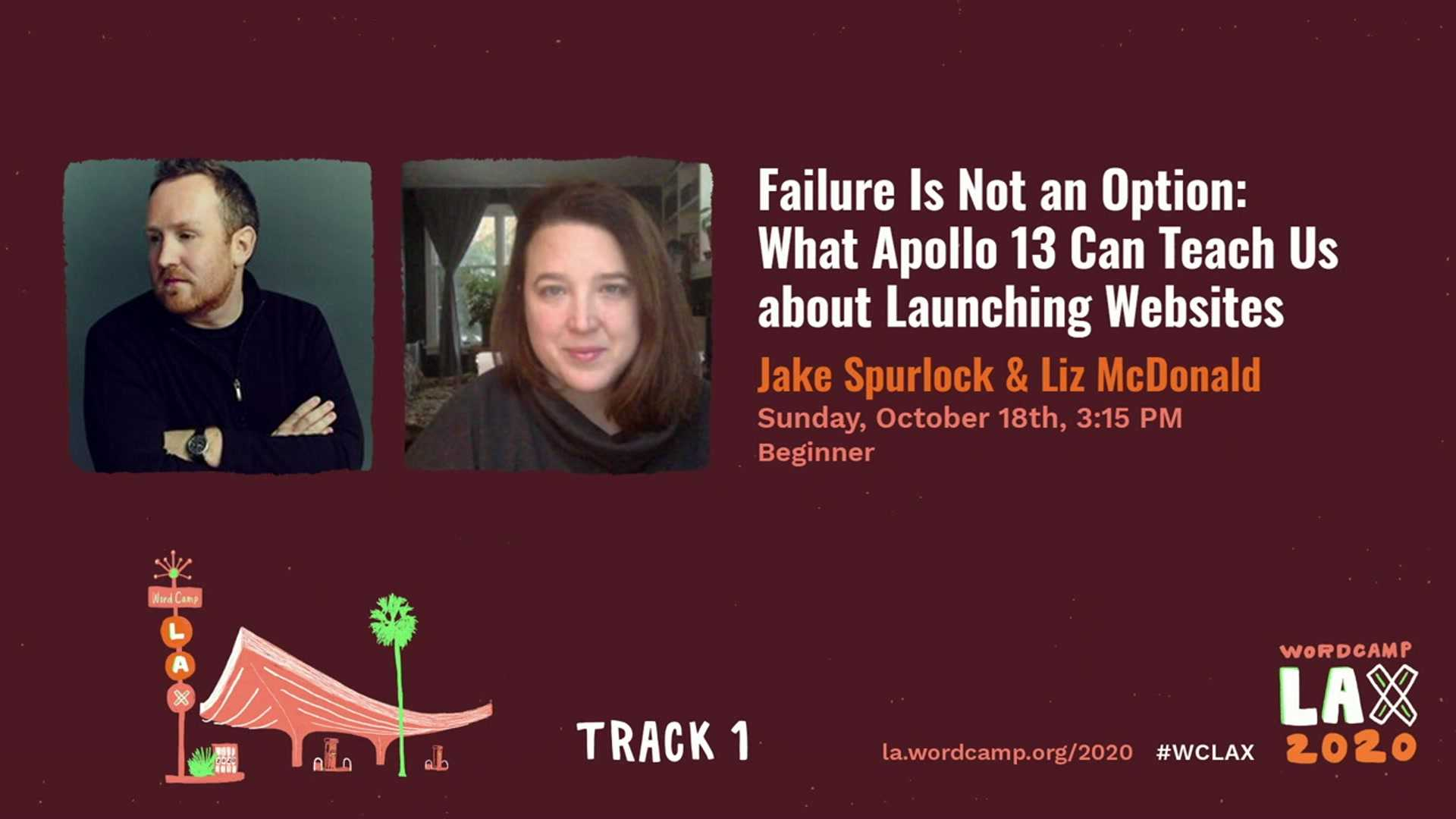 Jake Spurlock, Liz McDonald: Failure Is Not an Option: What Apollo 13 Can Teach Us about Launching Websites