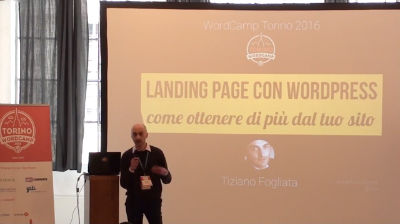 Tiziano Fogliata: Landing page con WordPress – Come ottenere di più dal tuo sito
