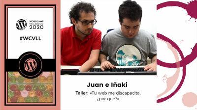 Juan Regueras e Iñaki Martín: Tu web me discapacita ¿por qué?
