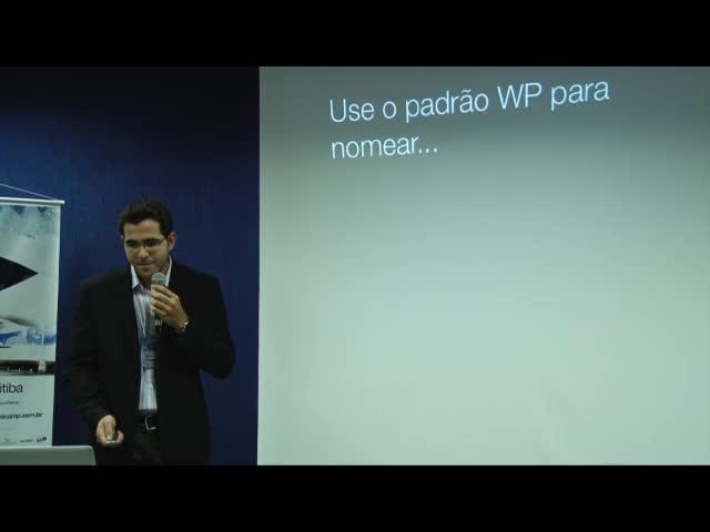 Daniel Antunes Rocha: Boas Práticas Para Desenvolvimento de Plugins Para WordPress