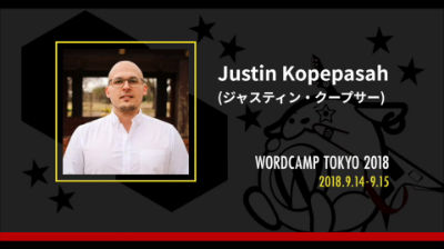Justin Kopepasah: Gutenberg and the Evolution of WordPress