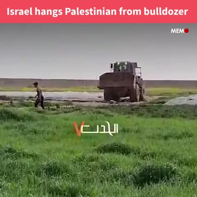 Israel hangs Palestinian martyr from bulldozer
