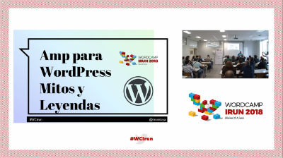Luis A. Montoya: Amp para WordPress, Mitos y Leyendas