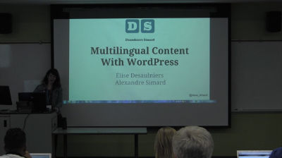 Alexandre Simard, Élise Desaulniers: Multilingual Content and WordPress