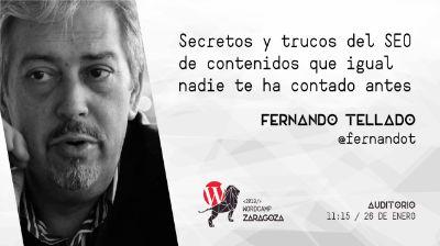 Fernando Tellado: Secretos y trucos del SEO de contenidos que igual nadie te ha contado antes