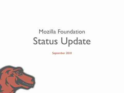 Sept 2010 Mozilla Foundation – Status Update