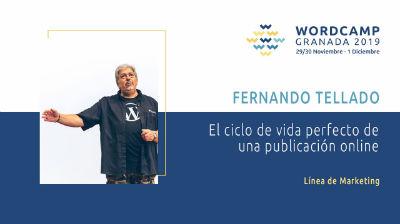 Fernando Tellado: El ciclo de vida perfecto de una publicación online