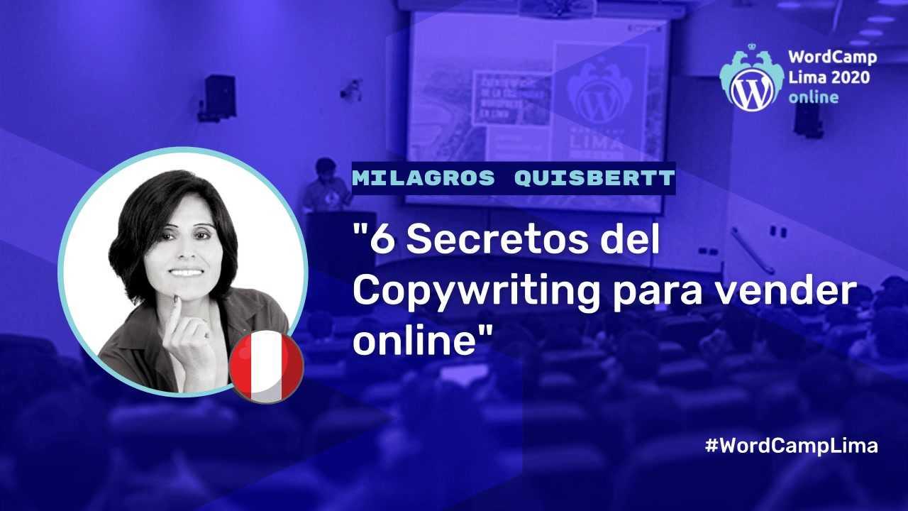 Milagros Quisbertt: 6 Secretos del Copywriting para vender online