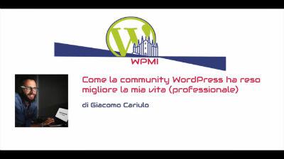 Giacomo Cariulo: Come la community WordPress ha reso migliore la mia vita (professionale)