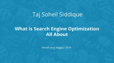 Taj Soheil Siddique: What is Search Engine Optimisation All about
