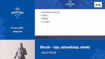 Marcin Pietrzak: Obrazki – typy, optymalizacja, metody