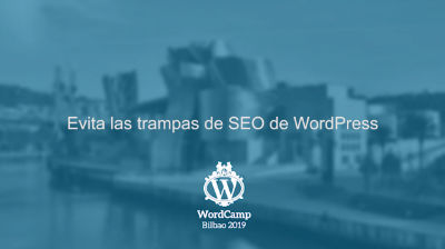 Gorka Goikoetxea: Evita las trampas de SEO de WordPress