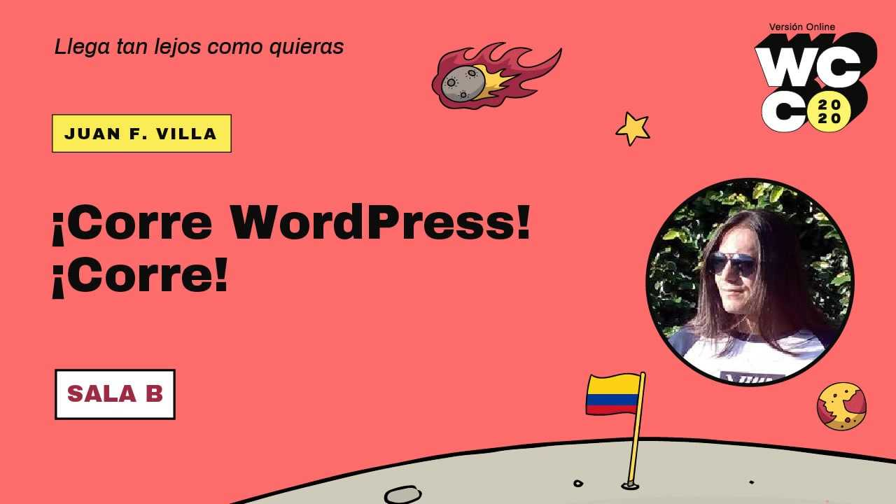 Juan F. Villa: ¡Corre WordPress! ¡Corre!