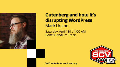 Mark Uraine: Gutenberg and how it's disrupting WordPress