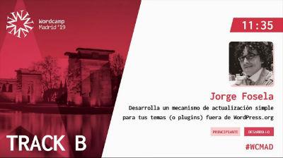 Jorge Fosela: Desarrolla un mecanismo de actualización simple para tus temas (o plugins) fuera de WordPress.org