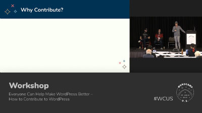Everyone Can Help Make WordPress Better – How to Contribute to WordPress - Part 1