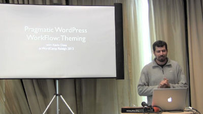 Kevin Dees: Pragmatic WordPress WorkFlow: Theming