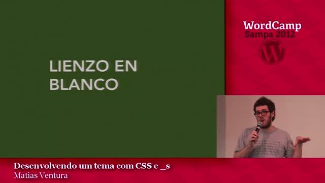 Matías Ventura: Diseñando un Theme con Underscores