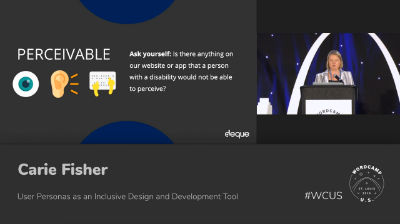 Carie Fisher: User Personas as an Inclusive Design and Development Tool
