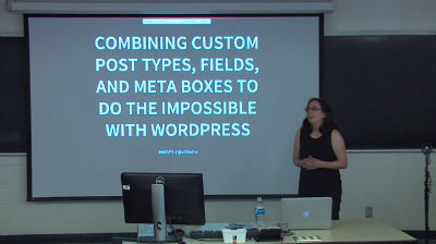 Allison Levine: Combining Custom Post Types, Fields, and Meta Boxes to Do the Impossible with WordPress