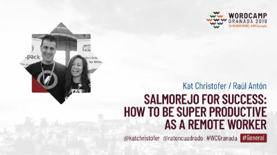Kat Christofer y Raúl Antón: Salmorejo for Success: How to Be Super Productive as a Remote Worker