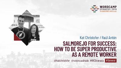 Kat Christofer y Raúl Antón: Salmorejo for Success: How to Be Super Productive as a Remote Worker