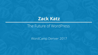 The future of WordPress