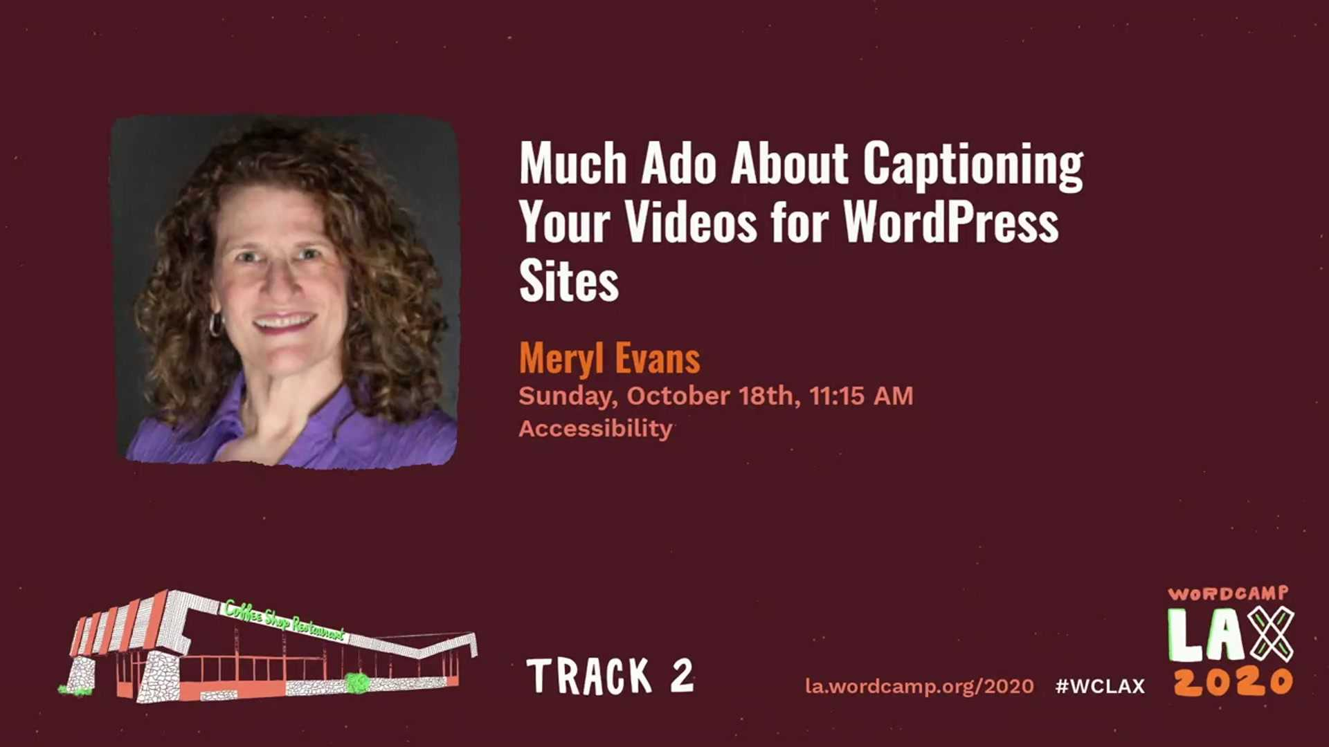 Meryl Evans: Much Ado About Captioning Videos for WordPress and Beyond