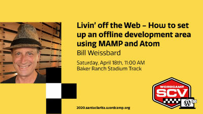 Bill Weissbard: Livin' off the web - How to set up an offline development area using MAMP and Atom