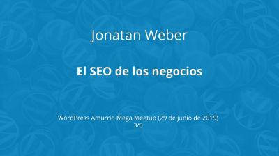 Jonatan Weber: El SEO de los negocios