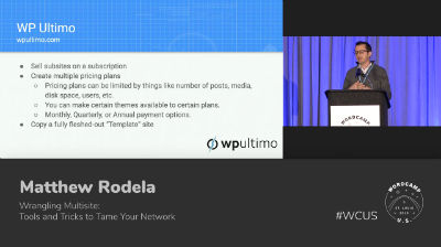 Matthew Rodela: Wrangling Multisite: Tools and Tricks to Tame Your Network
