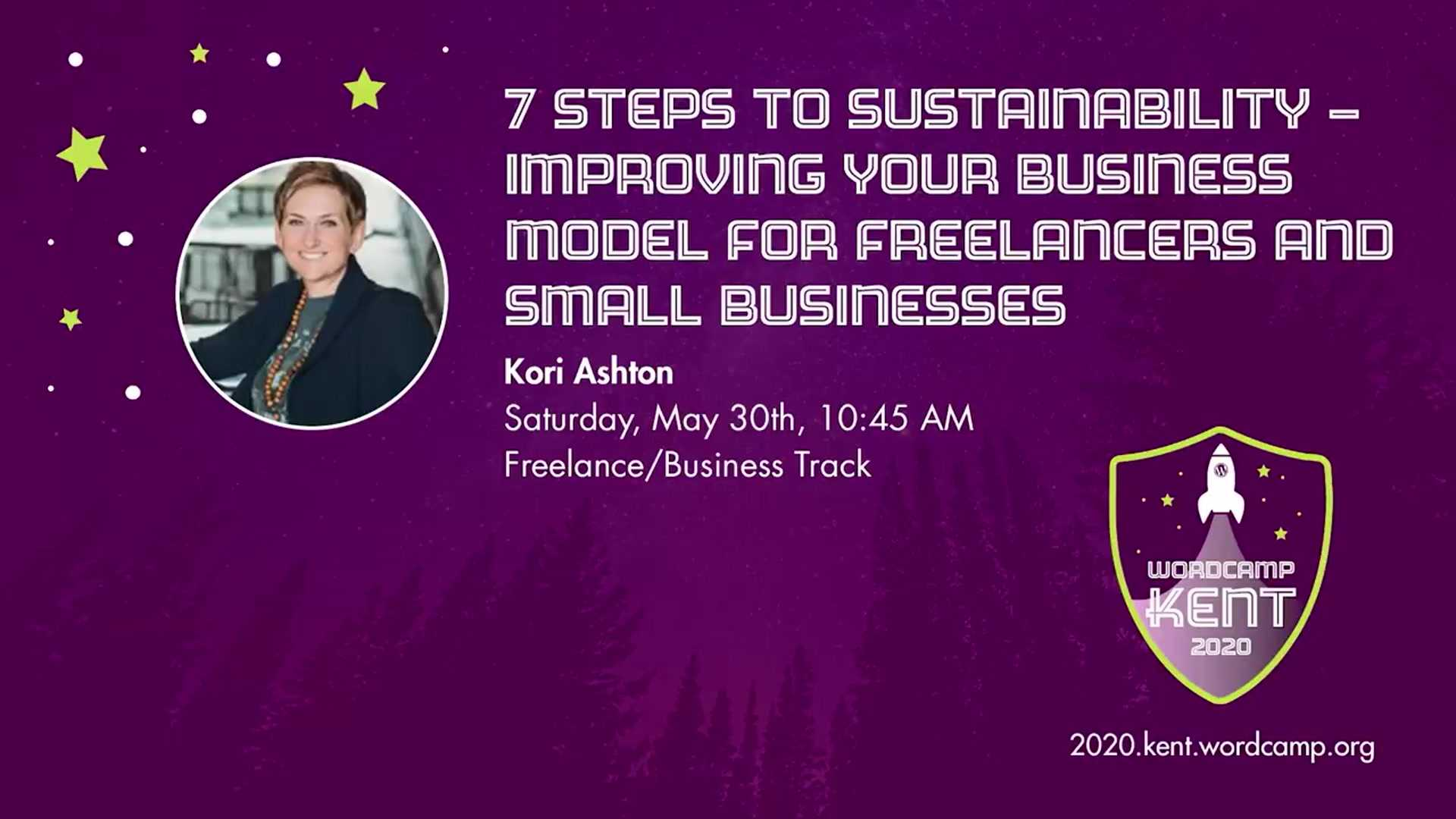 Kori Ashton: Seven Steps to Sustainability - Improving Your Business Model For Freelancers and Small Businesses