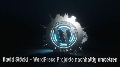 David Stöckl: Wie man WordPress-Projekte nachhaltig und qualitativ umsetzt