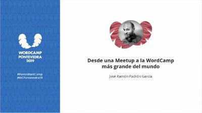José Ramón Padrón: Desde una Meetup a la WordCamp más grande del mundo