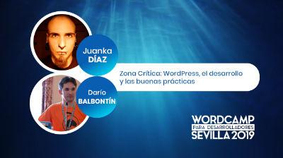 Zona Crítica: WordPress, el desarrollo y las buenas prácticas