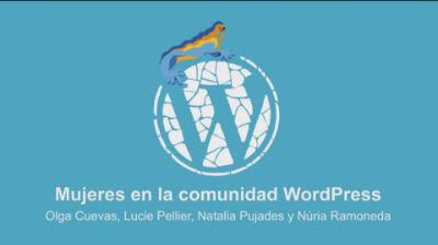 Núria Ramoneda, Lucie Pellier, Natàlia Pujades y Olga Cuevas: Mujeres en la Comunidad WordPress