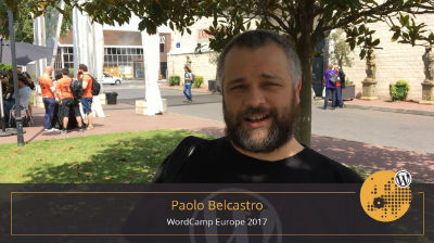 Paolo Belcastro: First Day Summary at WordCamp Europe 2017