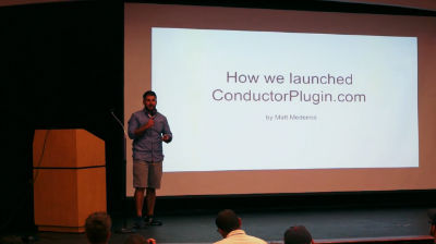 Matt Medeiros: How We Launched Conductor Plugin