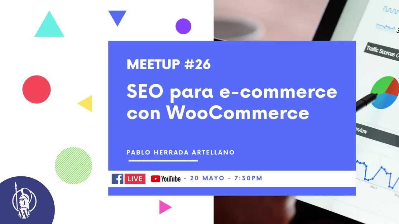 Pablo Herrada: SEO para e-commerce con WooCommerce